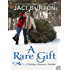 A Rare Gift (The Kent Brothers Trilogy Book 2)
