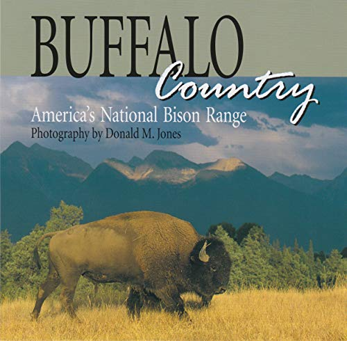 Buffalo Ranges - Buffalo Country: America's National Bison Range