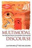 img - for Multimodal Discourse (Hodder Arnold Publication) book / textbook / text book