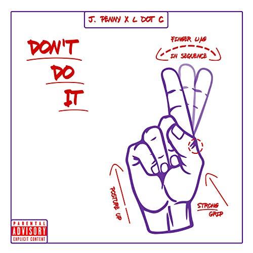 - Don't Do It [Explicit]