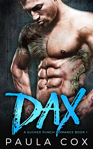 Dax: A Bad Boy MMA Fighter Romance (A Sucker Punch Romance Book 1) -