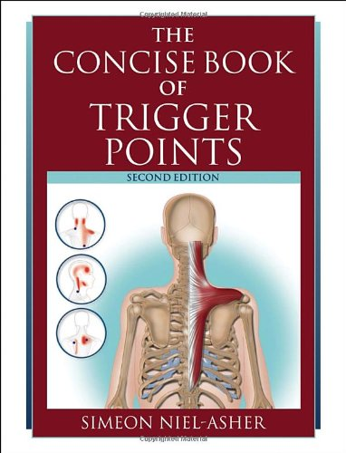 The Concise Book of Trigger Points, Second Edition