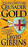Crusader Gold (Jack Howard Series Book 2)