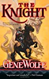 Image of The Knight: Book One of The Wizard Knight