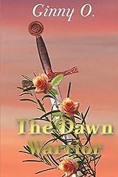 The Dawn Warrior (Dawn Series)