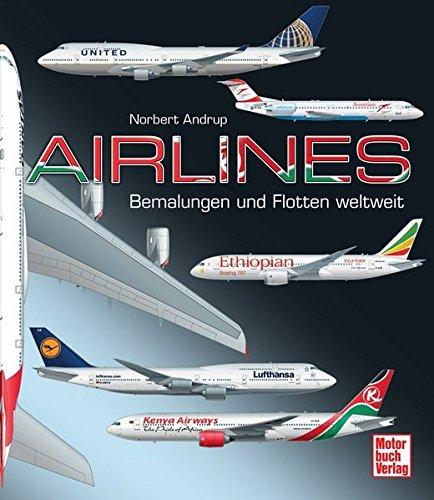 Airlines: Bemalungen und Flotten weltweit