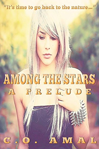 Among the Stars - A Prelude
