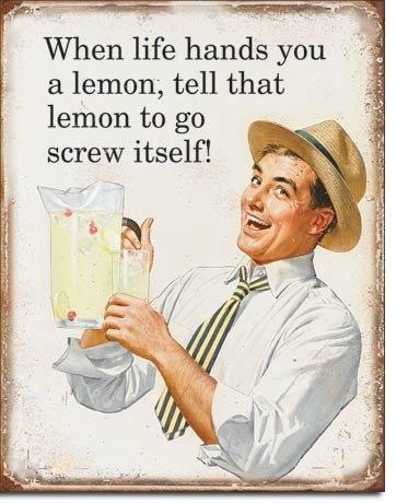 Life Hands You Lemons Metal Tin Sign