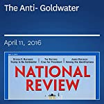 The Anti-Goldwater | Steven F. Hayward