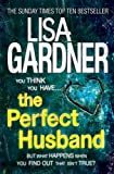 The Perfect Husband by Lisa Gardner front cover