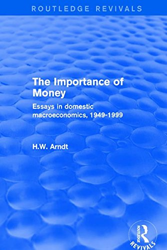 Revival: The Importance of Money (2001): Essays in Domestic Macroeconomics, 1949-1999 (Routledge Revivals)