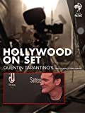 Hollywood on Set: Quentin Tarantino's