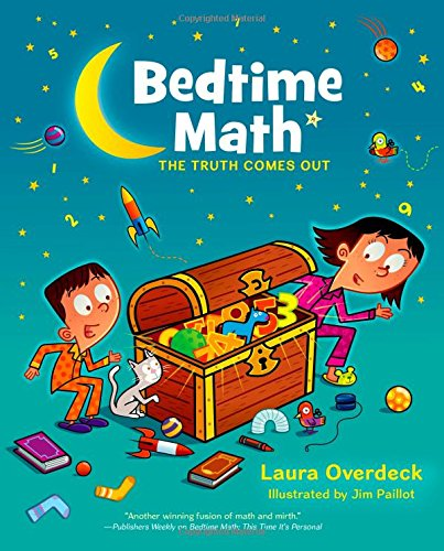 Bedtime Math: The Truth Comes Out (Bedtime Math Series) ()