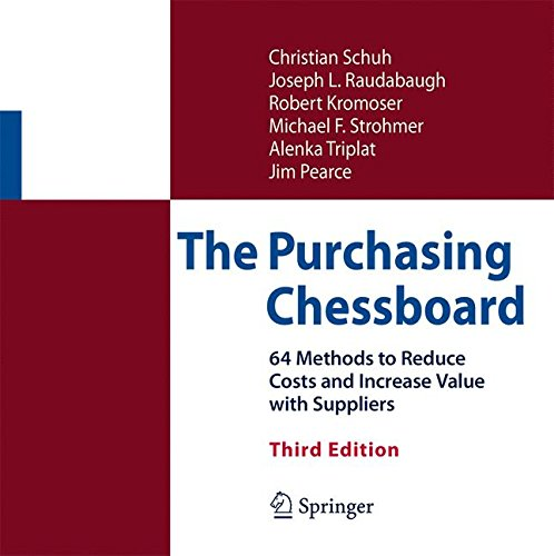 The Purchasing Chessboard  64 Methods To Reduce Costs And Increase Value With Suppliers