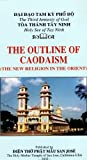 The Outline of Caodaism (The New Religion in the Orient)