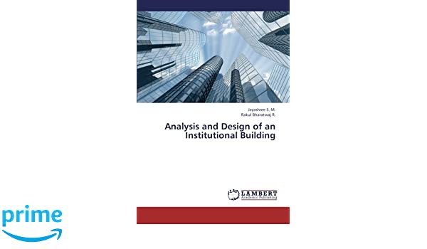 Analysis and Design of an Institutional Building: Jayashree S  M