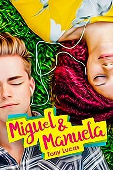Miguel & Manuela por [Tony Lucas]