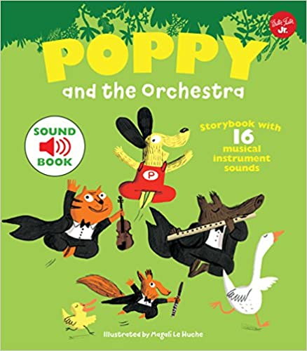 Poppy and the Orchestra With 16 musical instrument sounds!