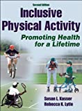 Inclusive Physical Activity-2nd Edition 2nd Edition