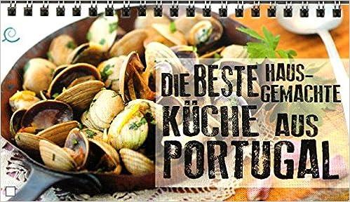 Die Beste Hausgemachte Küche Aus Portugal: Nuno Seabra Lopes e