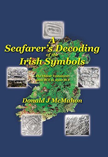 a-seafarers-decoding-of-the-irish-symbols-the-oldest-testament-3200-bce-to-2500-bce