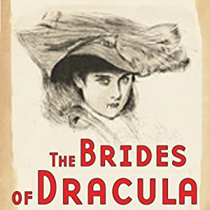 The Brides of Dracula (Dramatized) Performance