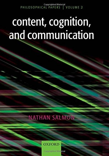Content, Cognition, and Communication: Philosophical Papers II by Nathan U. Salmon (2007-03-29) ()