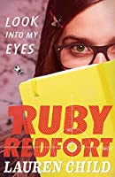 Look Into My Eyes (Ruby Redfort Book