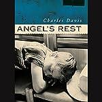 Angel's Rest | Charles Davis