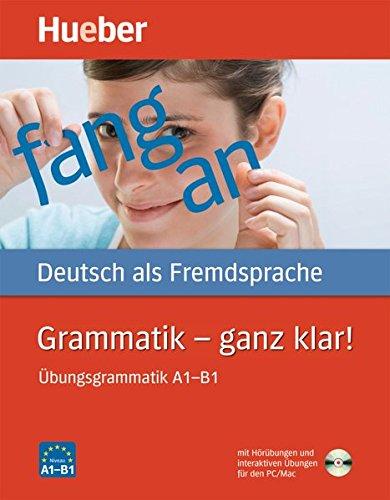 Grammatik – ganz klar!: Übungsgrammat...