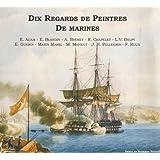 Dix regards de peintres de marines