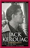 Download Jack Kerouac: A Biography (Greenwood Biographies) in PDF ePUB Free Online