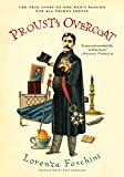 img - for Proust's Overcoat: The True Story of One Man's Passion for All Things Proust book / textbook / text book