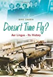 Doesn't Time Fly?, Mike Cronin, 1848891113