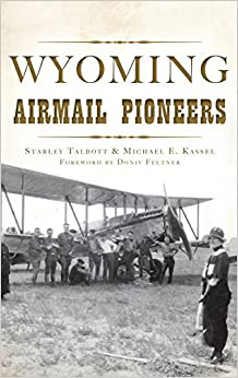 Book Wyoming Airmail Pioneers