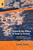 img - for Towards the Ethics of Form in Fiction: Narratives of Cultural Remission (THEORY INTERPRETATION NARRATIV) book / textbook / text book