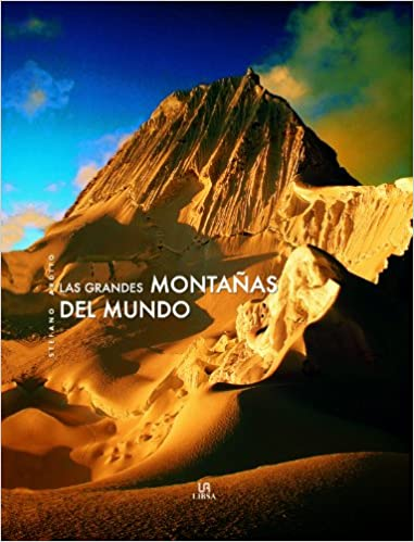Las grandes montanas del mundo / The big mountains of the world