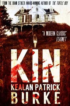 KIN by [Burke, Kealan Patrick]