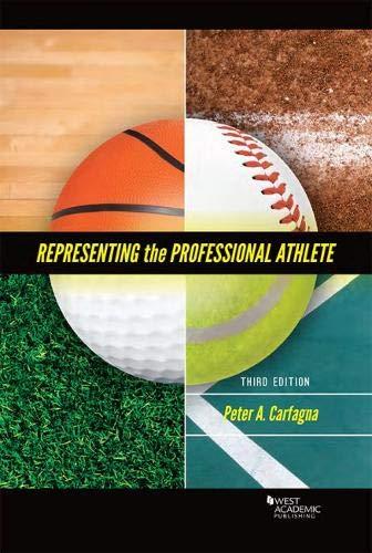 Representing the Professional Athlete (American Casebook Series)