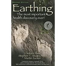 Earthing( The Most Important Health Discovery Ever!)[EARTHING 2/E][Paperback]