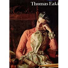Thomas Eakins: And the Heart of American Life