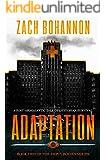 Empty Bodies 2: Adaptation (Empty Bodies Series Book 2)