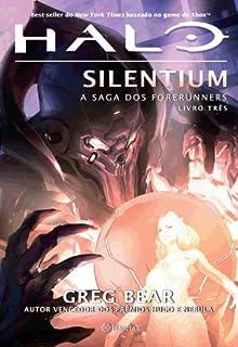 Halo-Silentium. A Saga dos Forerunners