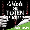 Der Totensucher Audiobook by Chris Karlden Narrated by Detlef Bierstedt