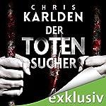 Der Totensucher | Chris Karlden