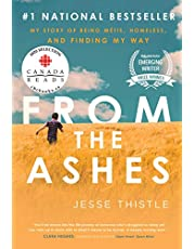 From the Ashes: My Story of Being Metis, Homeless, and Finding My Way