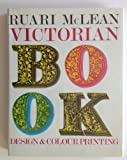 Victorian Book Design and Colour Printing, Ruari McLean, 0520020782