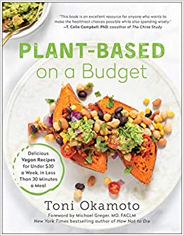 Plant-Based on a Budget: Delicious Vegan Recipes for Under