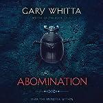 Abomination | Gary Whitta