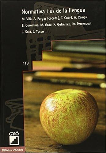 Descargar gratis audiolibro en línea Normativa i ús de la llengua: 118 (Biblioteca D'Articles) PDF ePub iBook